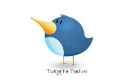 Copy of Twitter for Teachers