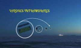 VALORES INFRAMORALES