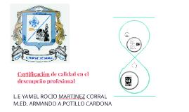 Certificaciòn de calidad en el desempeño profesional