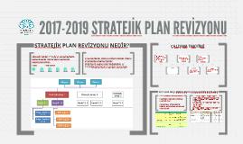 2017-2019 STRATEJİK PLAN REVİZYONU