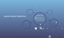 Gabriela Mistral: Nobel Prize