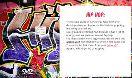 Hip Hop Dance Prezi by Shantel Davis on Prezi