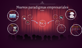 Nuevos paradigmas empresariales
