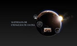 MATERIALES DE LOS UTENSILIOS DE COCINA