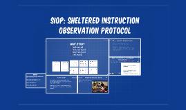 SIOP: Sheltered Instruction Observation Protocol