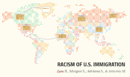 RACISM OF U.S. IMMIGRATION
