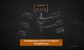Fundamentos Epistemologicos disciplinares
