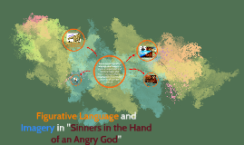"""Figurative Language and Imagery in """"Sinners in the Hand of a"""