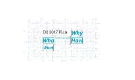 D3 2017 Plan