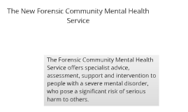 Forensic Community Mental Health Service - Ridgeway