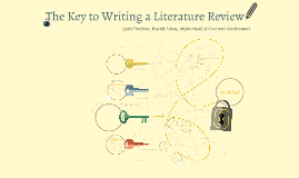 The Key to Writing a Literature Review