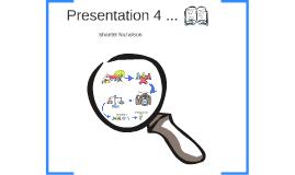 Presentation 4 ...
