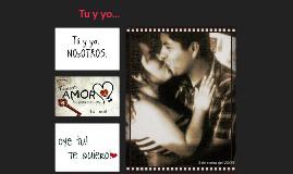 tu y yo...