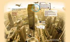 Comparison of Organized Crime to Terrorist Crime Organizations Presentation