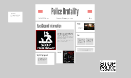 police brutality research proposal Police brutality is an issue in the world today there is a need for a good police brutality research paper to open up the issue in a manner that promotes.