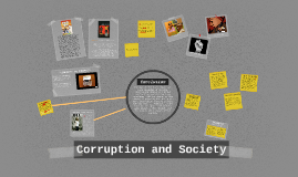 Copy of Society and Corruption