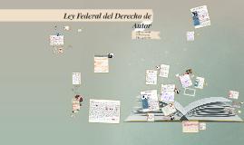 Ley Federal del Derecho de Autor