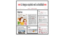 La lengua española en la actualidad