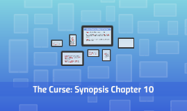 The Curse:- Synopsis Chapter 10