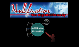 Nullification Generation