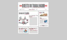 DIREITO DO TRABALHADOR