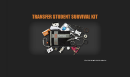 Transfer Student Survival Kit