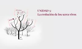 UNIDAD 5: La evolución de los seres vivos. BIO4º