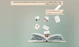 Copy of A LEITURA DO LIVRO DE IMAGEM NA EDUCAÇÃO INFANTIL