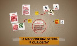 LA MASSONERIA: STORIA E CURIOSITA';