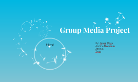 Group Media Project