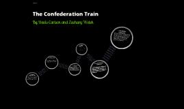 The Confederation Train