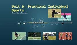 Unit 9: Practical Individual Sports