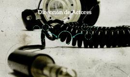 Dirección de Actores
