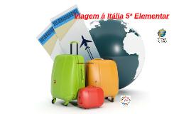 Viagem à Itália 5ª Elementar