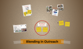 Copy of Copy of Blending in Outreach