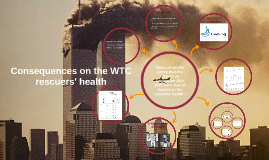 Consequences on the WTC rescuers' health