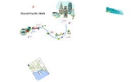 Grand Pacific Walk