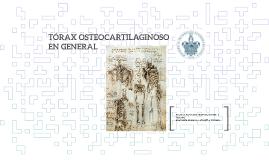 TÓRAX OSTEOCARTILAGINOSO ENGENRE GENERAL