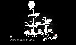 Evans Tries An O-Level