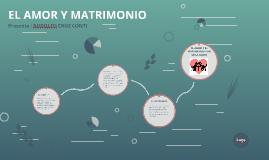 EL AMOR Y MATRIMONIO