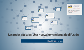 Las redes sociales: Una nueva herramienta de difusión.
