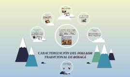 CARACTERIZACIÓN DEL FOLCLOR TRADICIONAL DE BOYACÁ