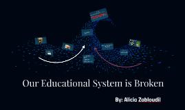 A Broken Educational System