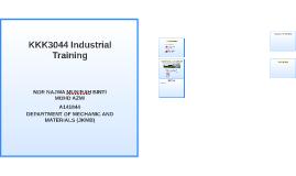 KKK3044 Industrial Training