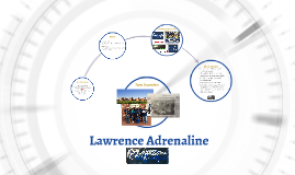 Lawrence Adrenaline