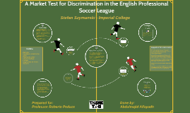 Labor Economics: A Market Test for Discrimination in Salaries in the English Professional Soccer league
