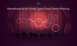 Sweethearts and 6th Grade Dance Team