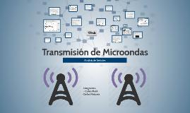 Copy of Transmicion de Microondas