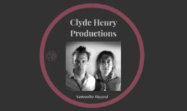 Clyde Henry Productions