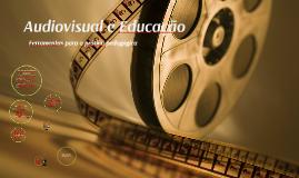 Audiovisual e Educação